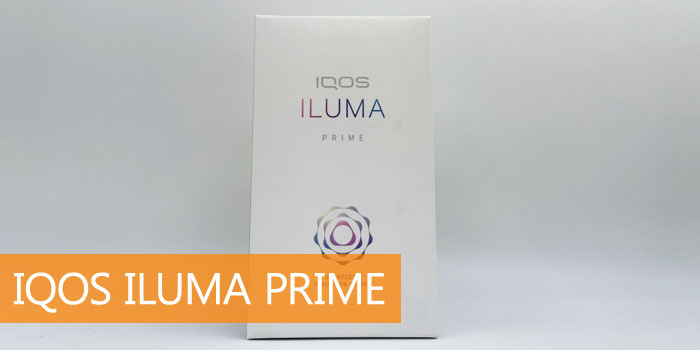最新型IQOS ILUMA PRIME(アイコスイルマプライム)を実機レビュー